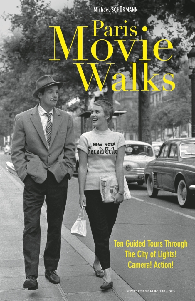 """The cover of the Paris Movie Walks - 10 Guided Walking Tour book"""